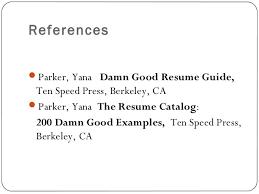 resume writing ppt presentation   references� parker