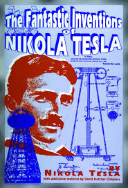 the fantastic inventions of nikola tesla lost science nikola the fantastic inventions of nikola tesla lost science nikola tesla david hatcher childress 9780932813190 com books