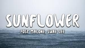 Post Malone, Swae Lee - <b>Sunflower</b> (Lyrics) (Spider-Man: Into the ...