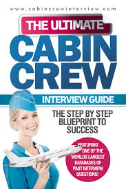 book cabin crew interviews are widely known as some of the most difficult professional interviews in the world there will always be more