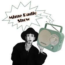 Mime Radio Show