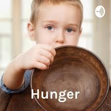 Hunger: A Worldwide Epidemic