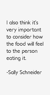 Sally Schneider quote: I also think it's very important to