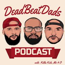 The DeadBeat Dads Podcast