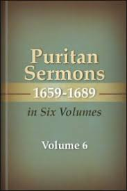 Puritan Sermons 1659–1689 in Six Volumes, vol. 6 | Logos <b>Bible</b> ...