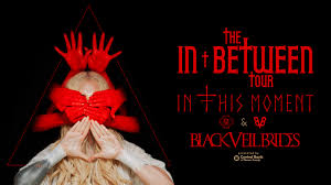 In This Moment + <b>Black Veil Brides</b> on 9th Street - Sunday, April 19 ...