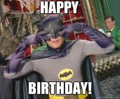 Memes Vault Happy Birthday Meme with Batman via Relatably.com