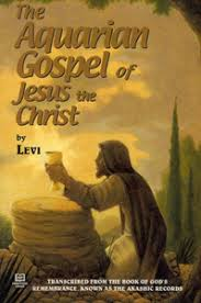 <b>THE AQUARIAN GOSPEL</b> OF JESUS THE CHRIST, by <b>Levi</b> - Africa ...