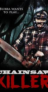 <b>Chainsaw Killer</b> (2013) - IMDb