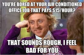 Oh So You're Bored At Your Job? | WeKnowMemes via Relatably.com