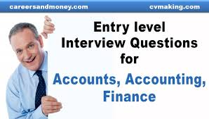 entry level interview questions for accounts accounting finance entry level interview questions for accounts accounting finance jobs careers and money
