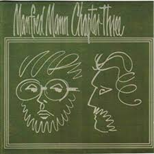 <b>Manfred Mann Chapter Three</b>