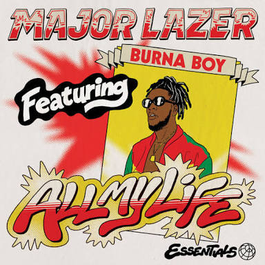 Major Lazer ft. Burna Boy – All My Life Mp3+Video Download