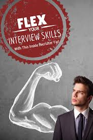 flex your interview skills this inside recruiter tip versique flex interview skills