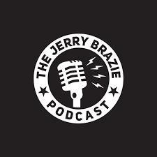 The Jerry Brazie Podcast