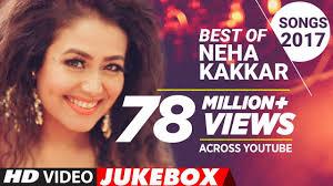 Best OF Neha Kakkar Songs <b>2017</b> | <b>New</b> Hindi Songs | Hindi Songs ...