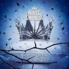 <b>WHITE EMPRESS</b> – <b>Rise</b> Of The Empress (2014) | Album / EP ...