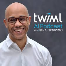 The TWIML AI Podcast (formerly This Week in Machine Learning & Artificial Intelligence)