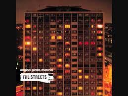 The <b>Streets</b> - <b>Original Pirate</b> Material (1/4) - YouTube
