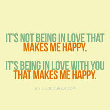 Its Not Being In Love Makes Me Happy Love quote pictures | Love ...