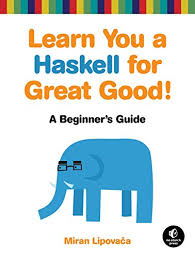 Learn You a Haskell for Great Good!: A Beginner's ... - Amazon.com