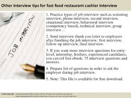 top  fast food restaurant cashier interview questions and answers       other interview tips for fast food restaurant