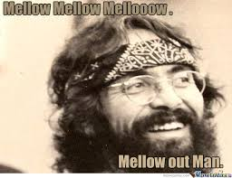 Mellow by edzard.jager - Meme Center via Relatably.com