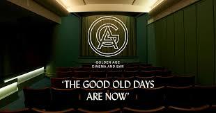<b>Golden Age</b> Cinema and Bar