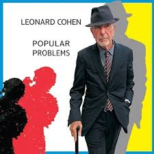 <b>Leonard Cohen</b>: <b>Popular</b> Problems Album Review | Pitchfork