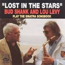 Lost in the Stars: Bud Shank and Lou Levy Play the Sinatra Songbook