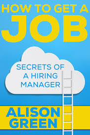 massive discount on the ask a manager how to get a job bible how to get a job