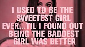 Bad Girl Quotes. QuotesGram via Relatably.com