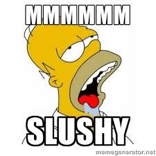 Mmmmmm Slushy - Homer Simpson Drooling | Meme Generator via Relatably.com
