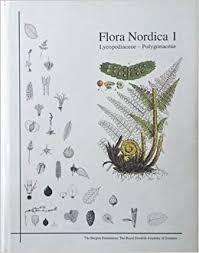 Flora Nordica: Lycopodiaceae - Polygonaceae (Vol 1): Jonsell, B ...