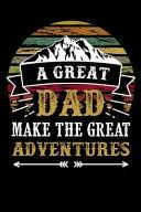 <b>A Great Dad Make</b> the Great Adventures: Camping Fathers Day ...