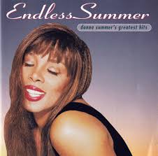 Donna Summer - Endless Summer (<b>Donna Summer's Greatest</b> Hits ...