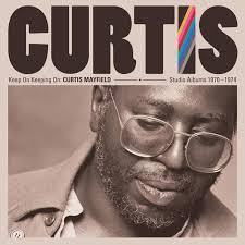 <b>Curtis Mayfield</b> - <b>Keep</b> On Keeping On: Curtis Mayfield Studio ...