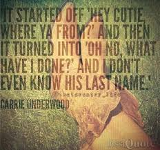 Carrie Underwood Love Song Quotes. QuotesGram