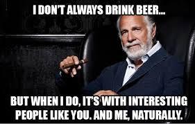 best-memes-most-interesting-man.jpg via Relatably.com