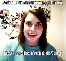 Watch 64th Miss Universe 2015 - quickmeme via Relatably.com
