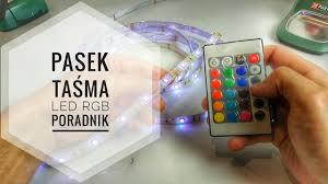 Pasek Taśma <b>LED RGB</b> PORADNIK - YouTube