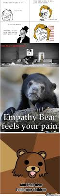 Empathy Bear? No... Pedo Bear by sev7n - Meme Center via Relatably.com