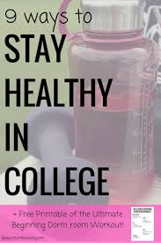 best ideas about the freshman freshman  9 ways to stay healthy in college here s how to avoid the freshman 15