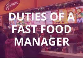 what are the duties of a fast food manager