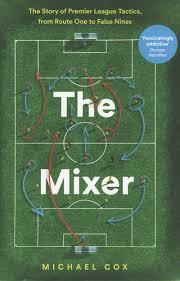 The Mixer by Michael Cox - When Saturday Comes