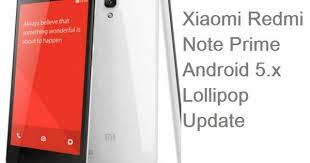 Xiaomi Redmi Note Prime Lollipop update