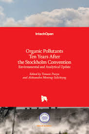 Organic Pollutants <b>Ten Years After</b> the Stockholm Convention ...