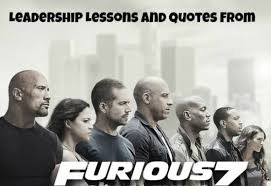 12 Leadership Lessons And Quotes From Furious 7 (Fast And Furious ... via Relatably.com