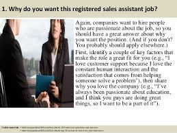 3 1 why do you want this registered sales assistant registered sales assistant