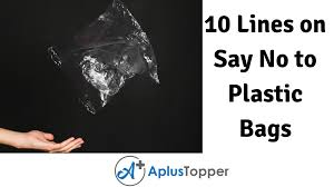 10 Lines on <b>Say No to Plastic</b> Bags for Students and Children in ...